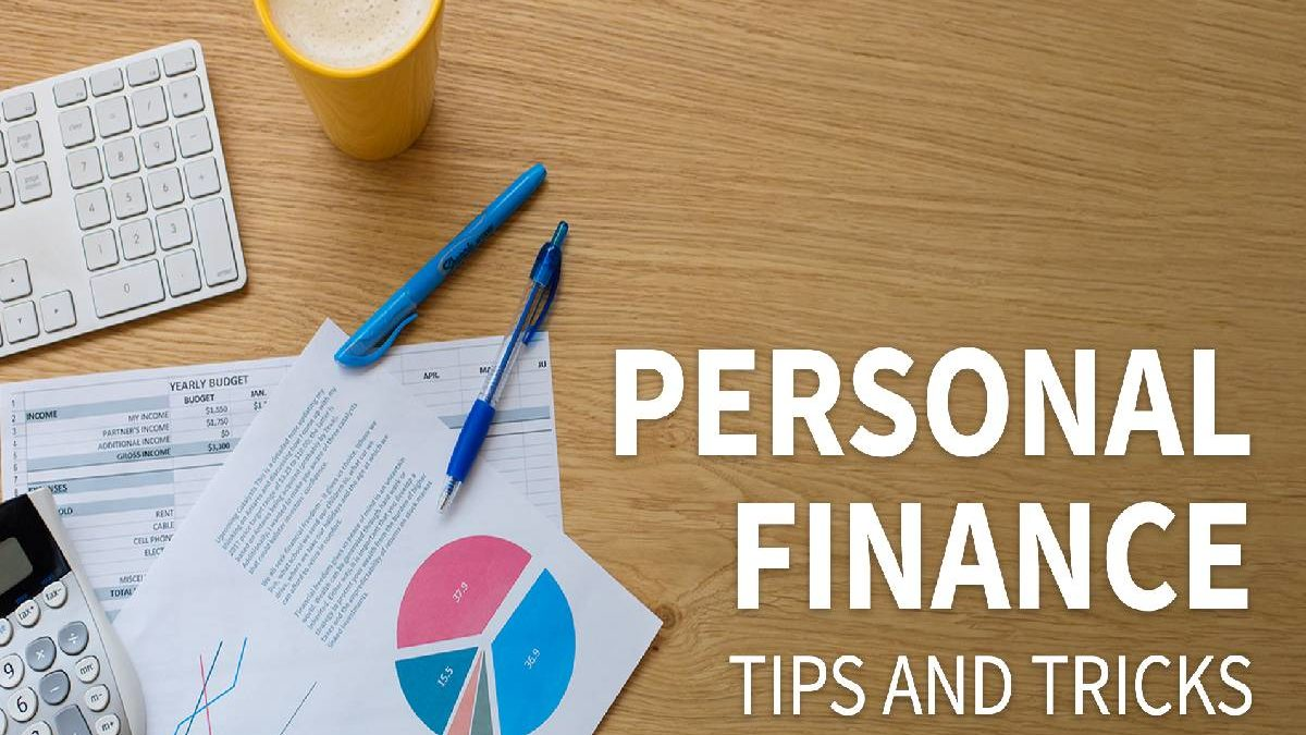 Personal Finance – 6 Things to know about it