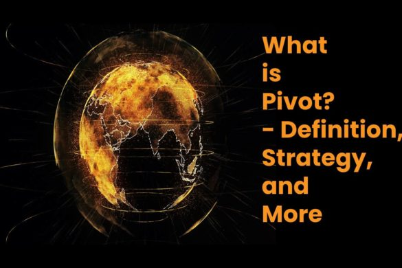 What is Pivot? - Definition, Strategy, and More