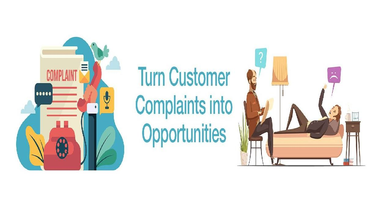 7 Ways to Handle Customer Complaints into Opportunities