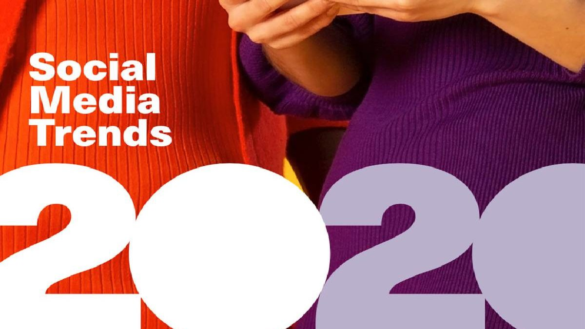 What are the 5 Social Media Trends for 2020?