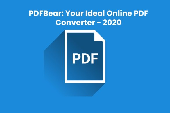 PDFBear: Your Ideal Online PDF Converter