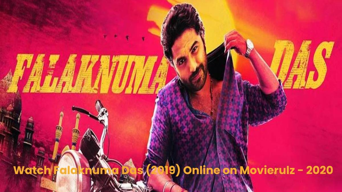 Falaknuma Das Movierulz – Falaknuma Das (2019) HDRip Telugu Full Movie Watch Online Free