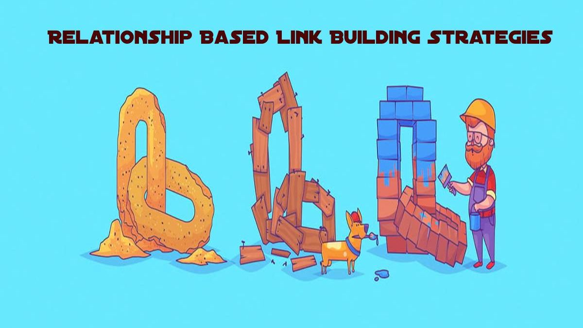Relationship Based Link Building Strategies