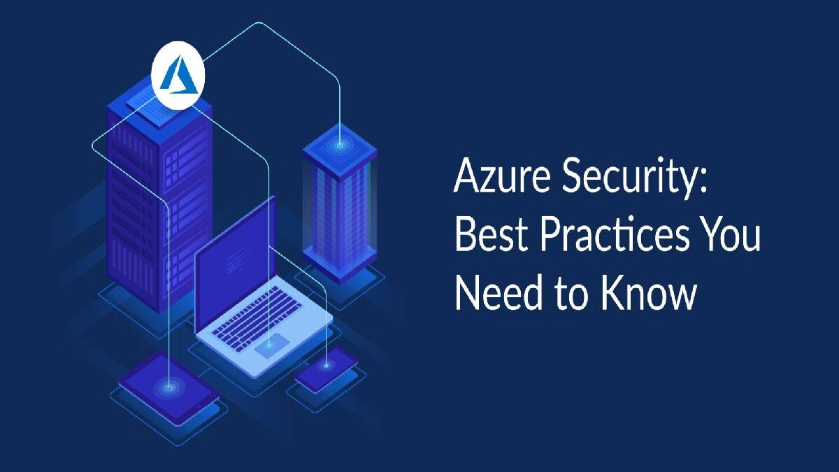 Questions to Ask Before Implementing Azure Security Practices