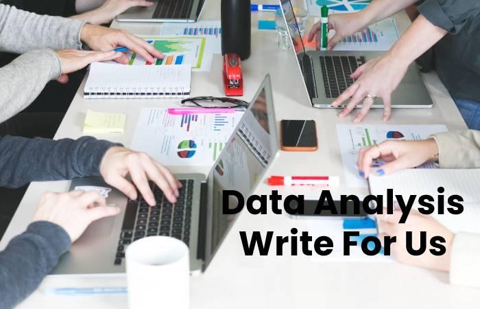 Data Analysis Write For Us