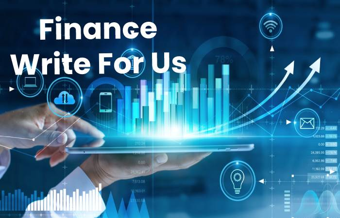 Finance Write For Us