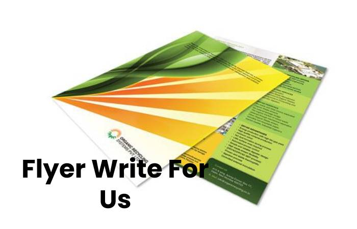 Flyer Write For Us