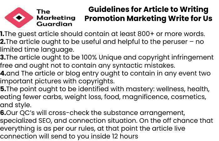 Guidelines for Article to Writing PromotionMarketing Write for Us