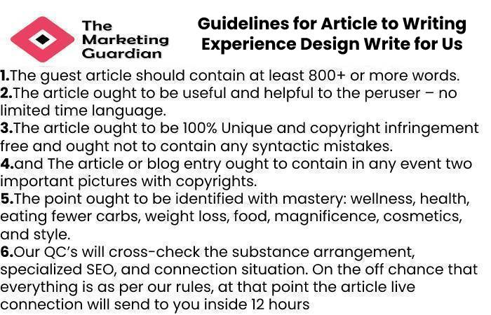 Guidelines for Article to Writing Experience Design Write for Us
