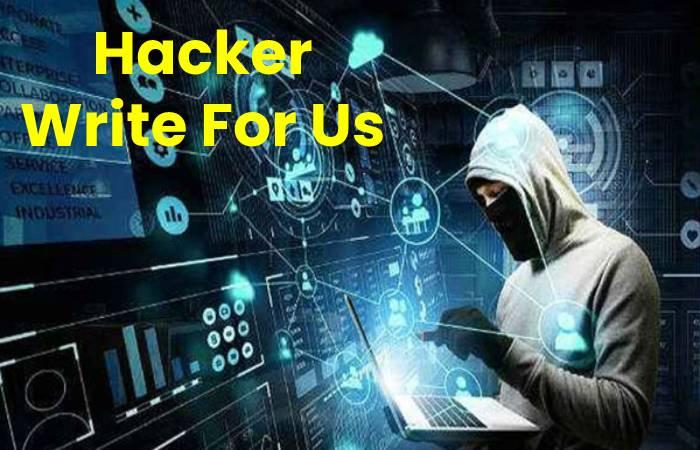 Hacker Write For Us