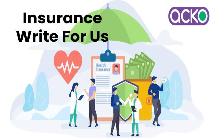 Insurance Write For Us