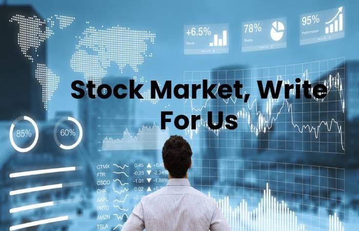Stock Market, Write For Us
