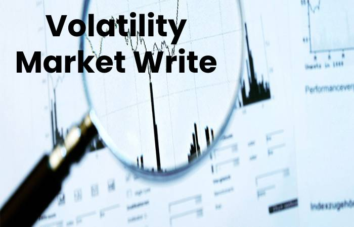 Volatility Market Write For Us
