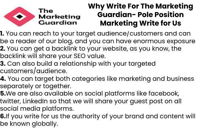 Why Write For The Marketing Guardian- Pole Position Marketing Write for Us