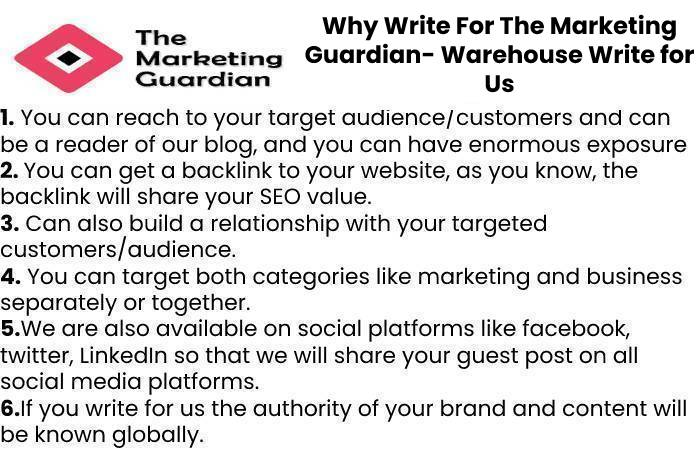 Why Write For The Marketing Guardian- Warehouse Write for Us
