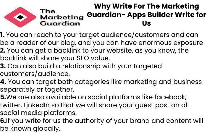 Why Write For The Marketing Guardian- Apps Builder Write for Us