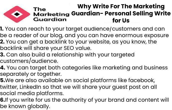 Why Write For The Marketing Guardian- Personal Selling Write for Us
