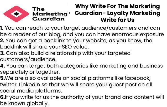Why Write For The Marketing Guardian- Loyalty Marketing Write for Us