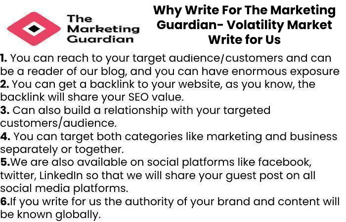 Why Write For The Marketing Guardian- Volatility Market Write for Us