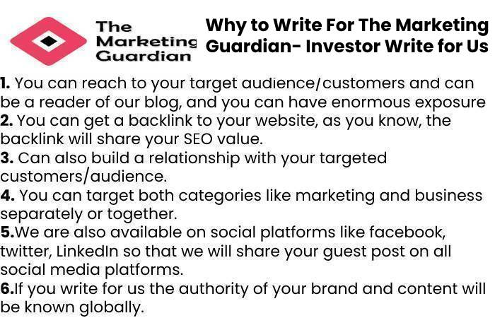 Why to Write For The Marketing Guardian- Investor Write for Us