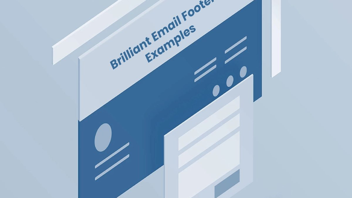 Brilliant Email Footer Examples