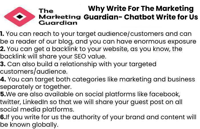 Why Write For The Marketing Guardian- Chatbot Write for Us