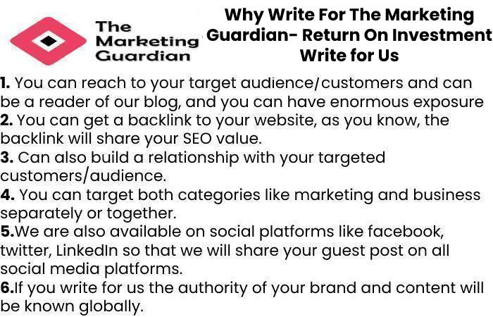 Why Write For The Marketing Guardian- Return On Investment Write for Us