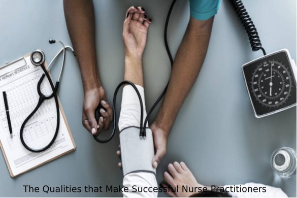 The Qualities that Make Successful Nurse Practitioners