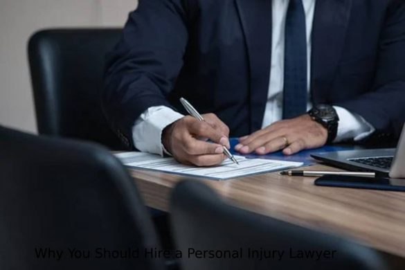Why You Should Hire a Personal Injury Lawyer